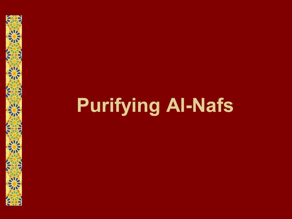 Purifying Al-Nafs