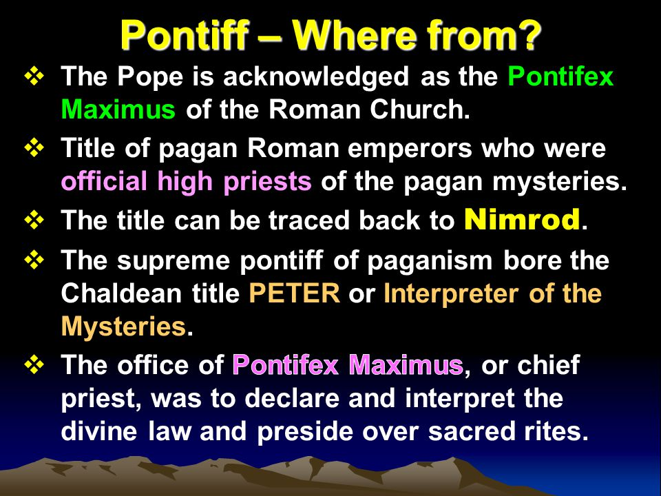 Pontiff – Where from