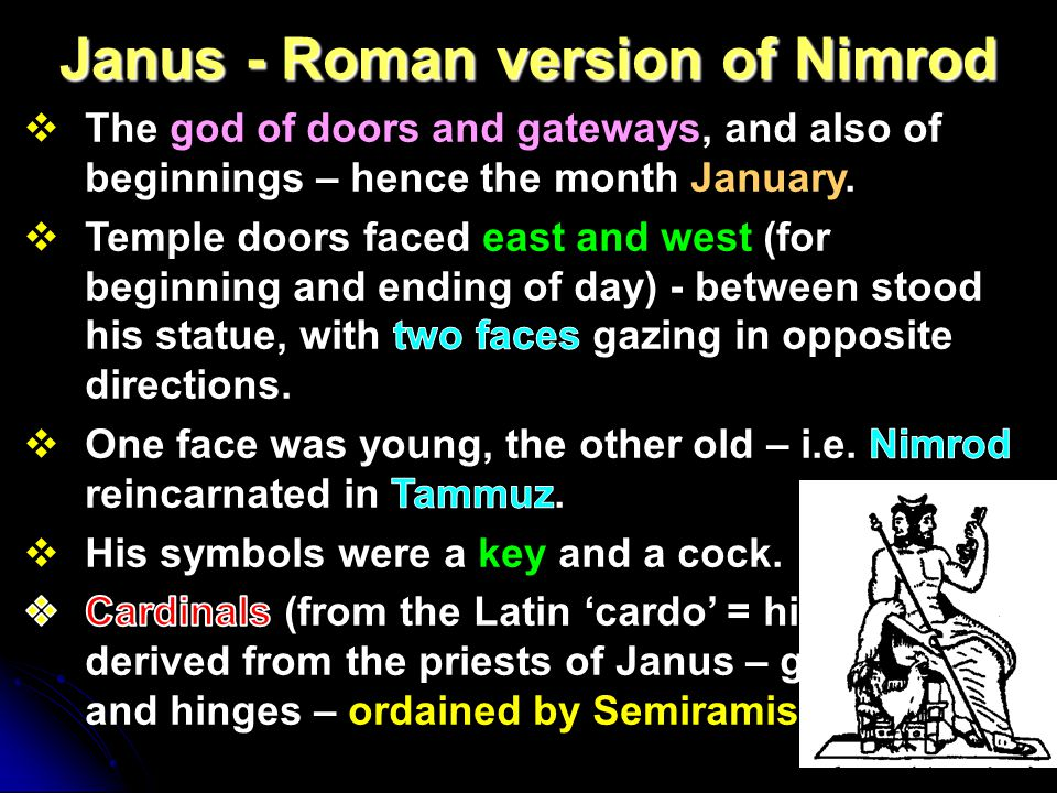 Janus - Roman version of Nimrod