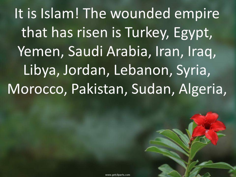 It is Islam.
