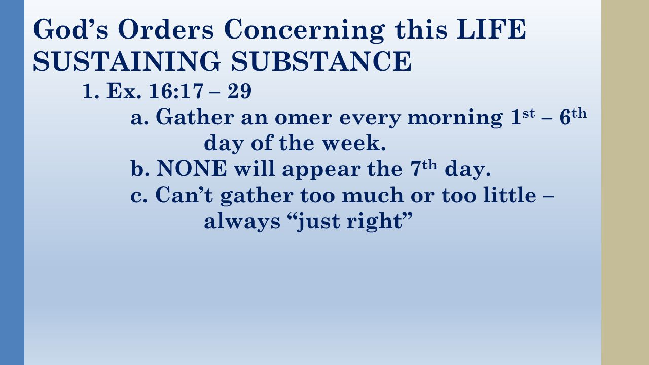 God's Orders Concerning this LIFE SUSTAINING SUBSTANCE 1.