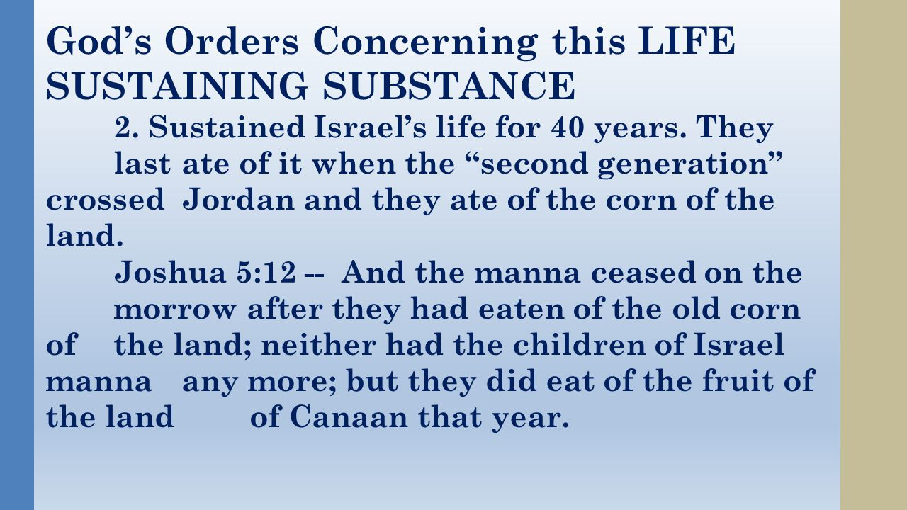God's Orders Concerning this LIFE SUSTAINING SUBSTANCE 2.