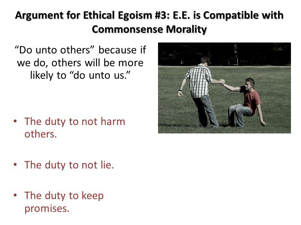 Argument for Ethical Egoism #3: E.E.