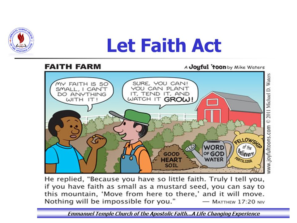 Let Faith Act Emmanuel Temple Church of the Apostolic Faith…A Life Changing Experience