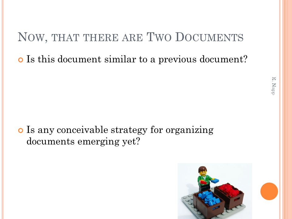 N OW, THAT THERE ARE T WO D OCUMENTS Is this document similar to a previous document.