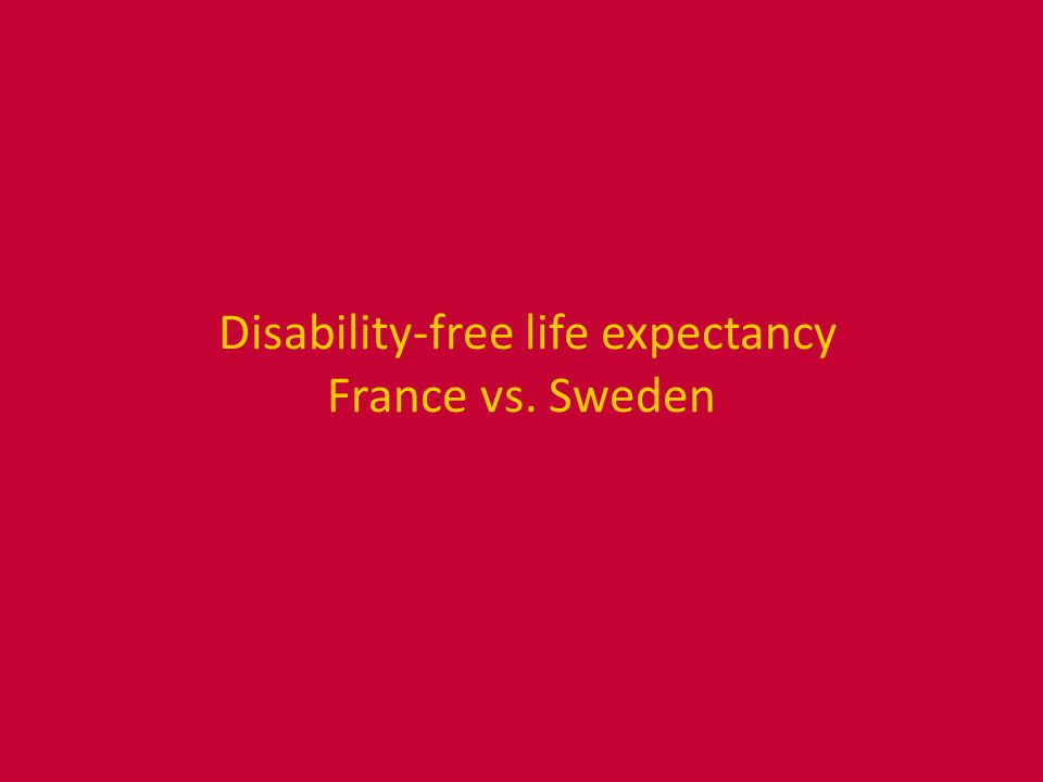 Disability-free life expectancy France vs. Sweden