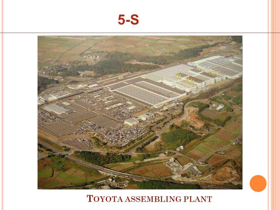5-S T OYOTA ASSEMBLING PLANT
