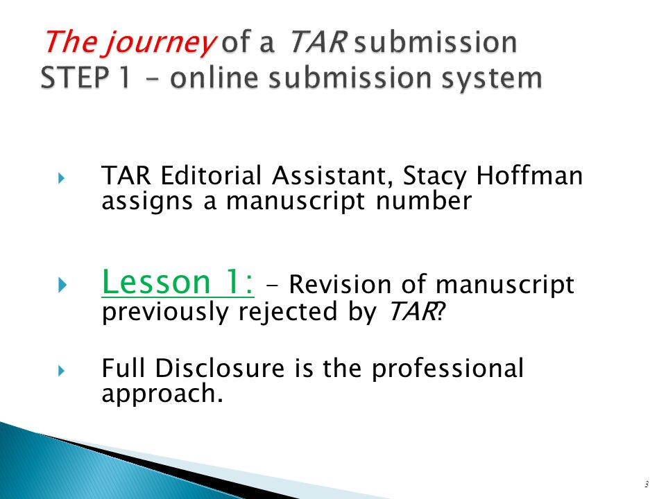  With help of two doctoral students, Stacy and I search for two best reviewers ◦ Best reviewers are knowledgeable, objective and motivated ◦ TAR article titles and keywords; Editorial Board keyword specializations;141 EB vitas; Social Sciences Citation Index; References cited  Acknowledgments not used 4