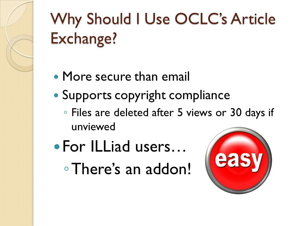 Why Should I Use OCLC's Article Exchange.