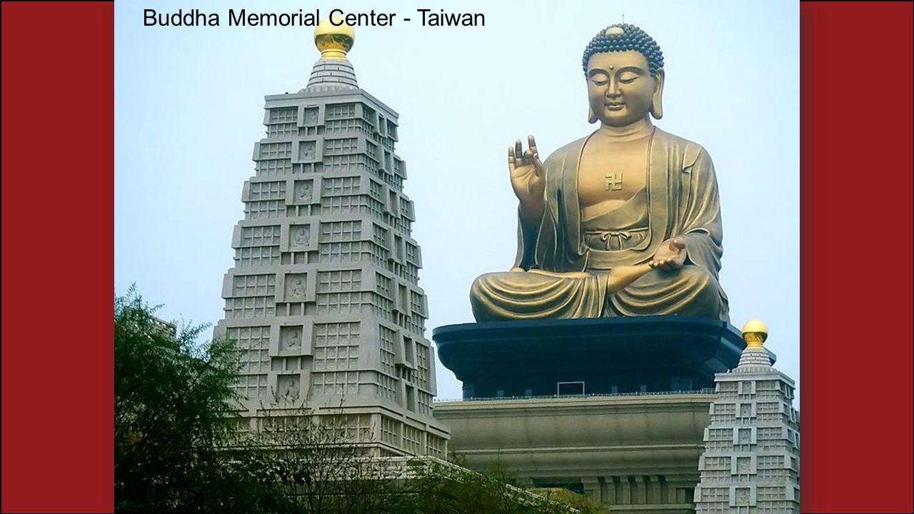 Buddha Memorial Center - Taiwan