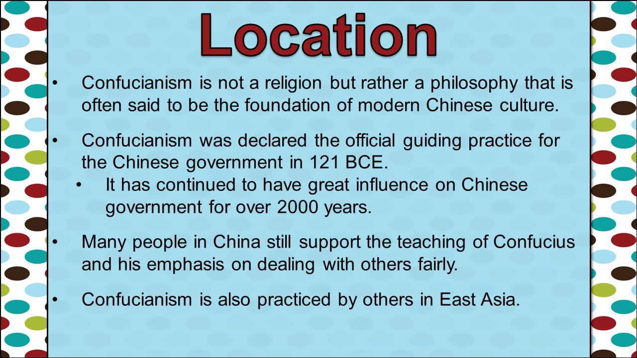 Confucianism is not a religion but rather a philosophy that is often said to be the foundation of modern Chinese culture. Confucianism was declared th