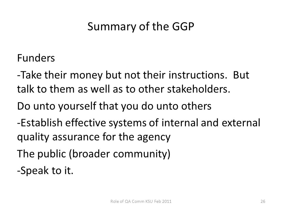 Summary of the GGP Funders -Take their money but not their instructions.