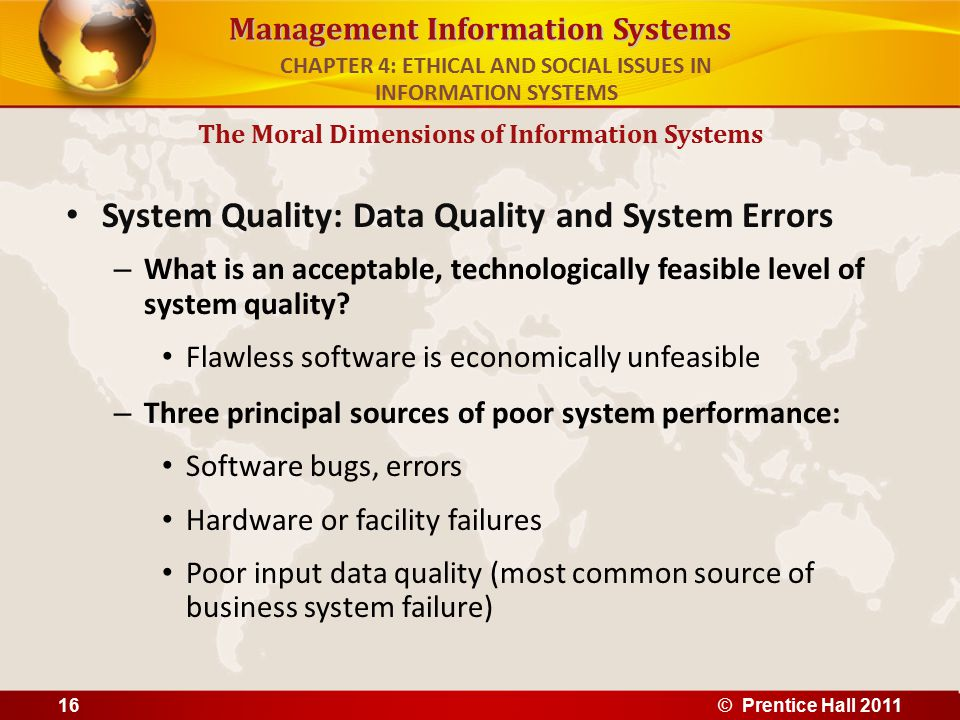 Management Information Systems System Quality: Data Quality and System Errors – What is an acceptable, technologically feasible level of system qualit