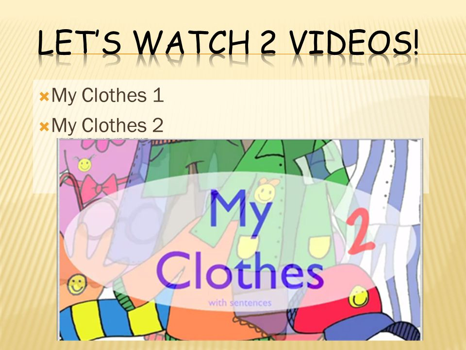  My Clothes 1  My Clothes 2
