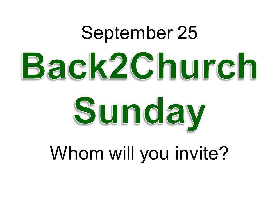 Whom will you invite? September 25