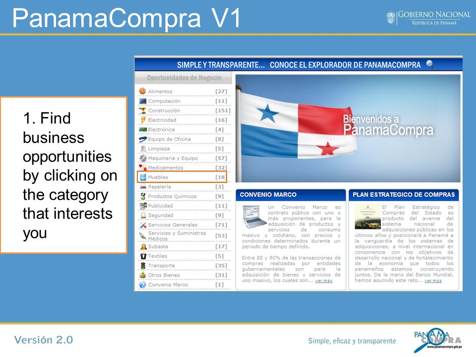 PanamaCompra V1 1. Find business opportunities by clicking on the category that interests you