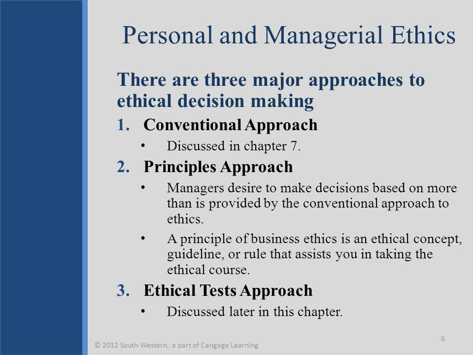 Types of Ethical Principles or Theories Teleological theories Focus on consequences or results.