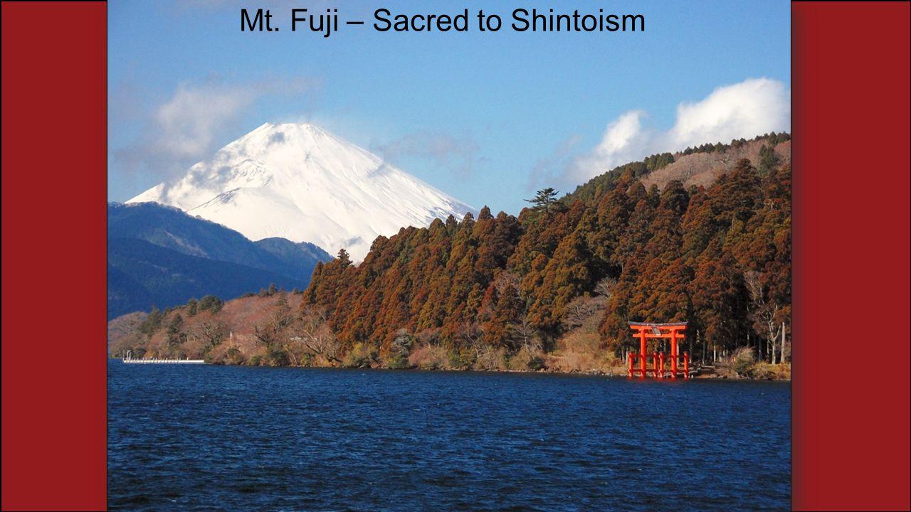 Mt. Fuji – Sacred to Shintoism