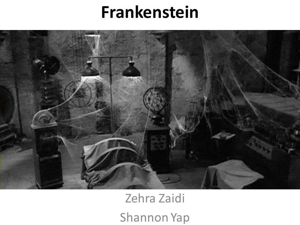 Frankenstein Zehra Zaidi Shannon Yap