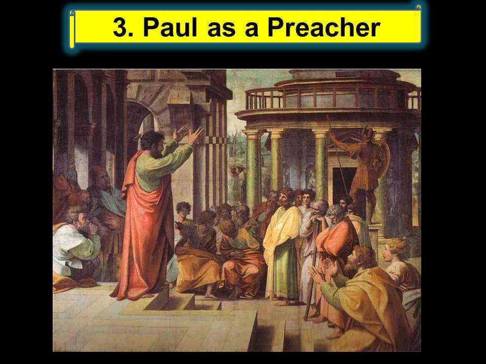 3. Paul as a Preacher