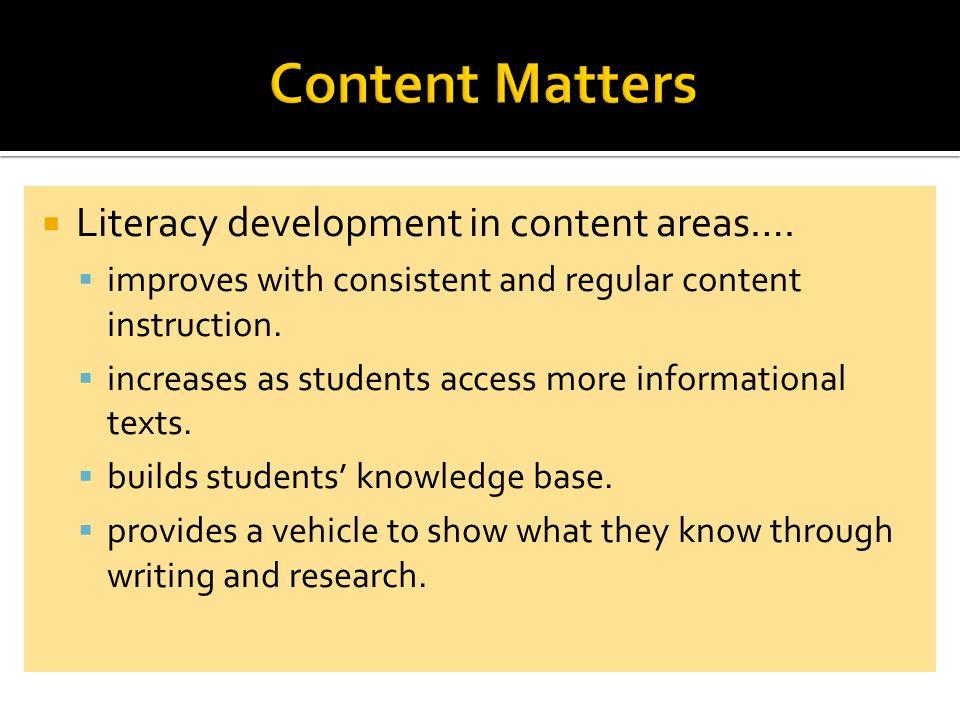  Literacy development in content areas….