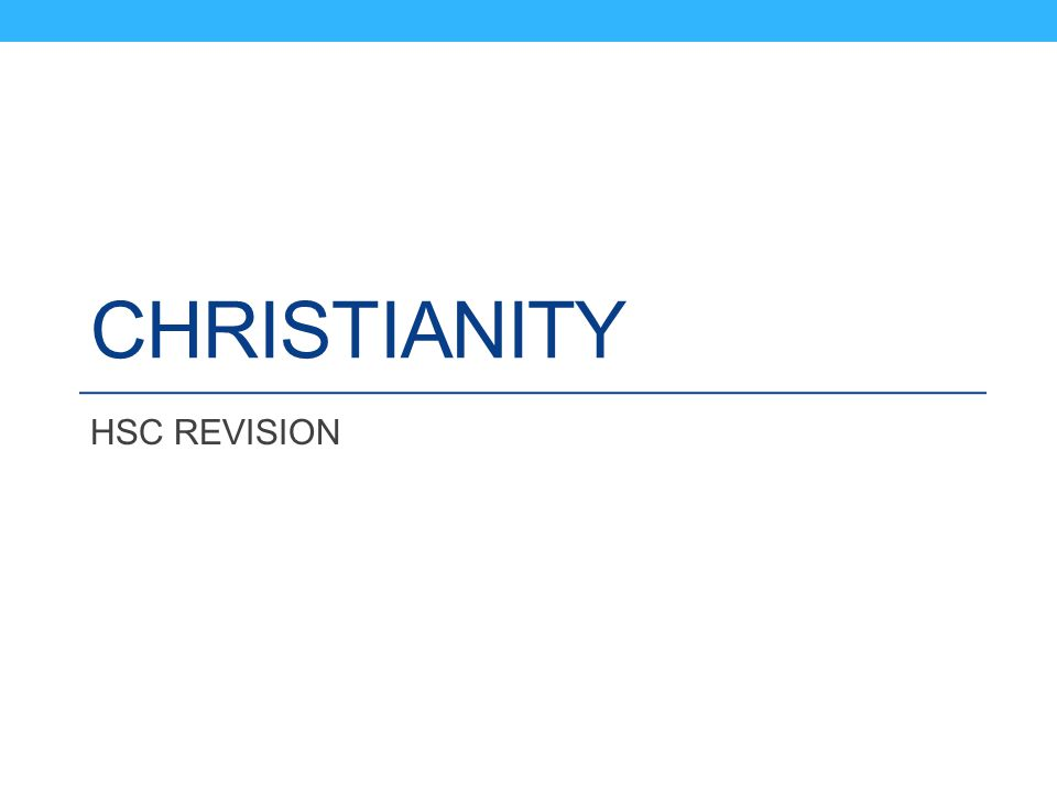 CHRISTIANITY HSC REVISION