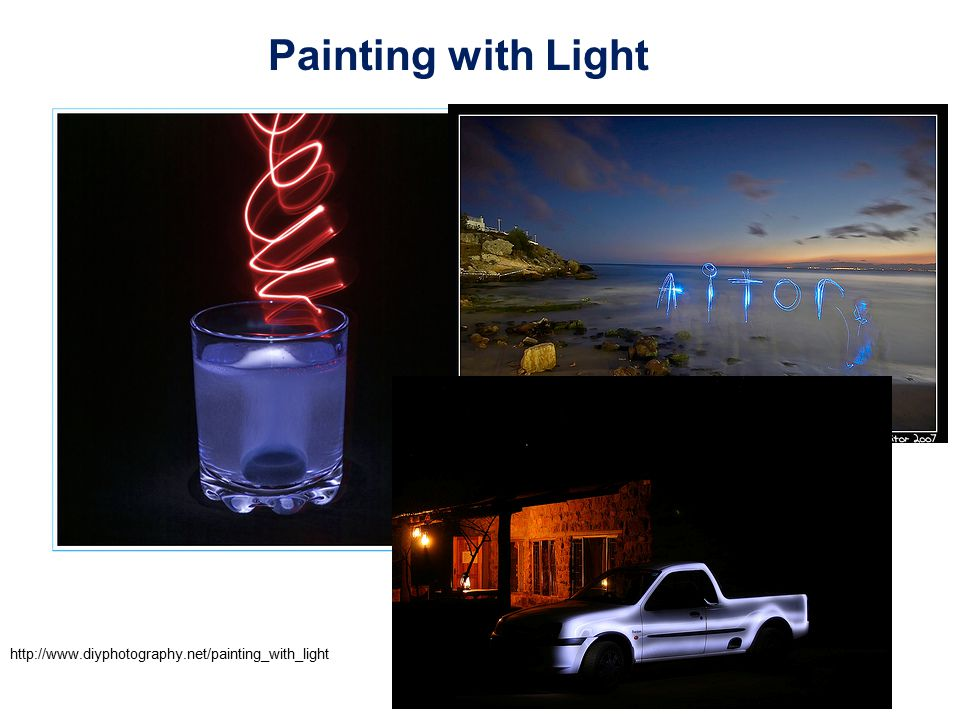 Painting with Light http://www.diyphotography.net/painting_with_light
