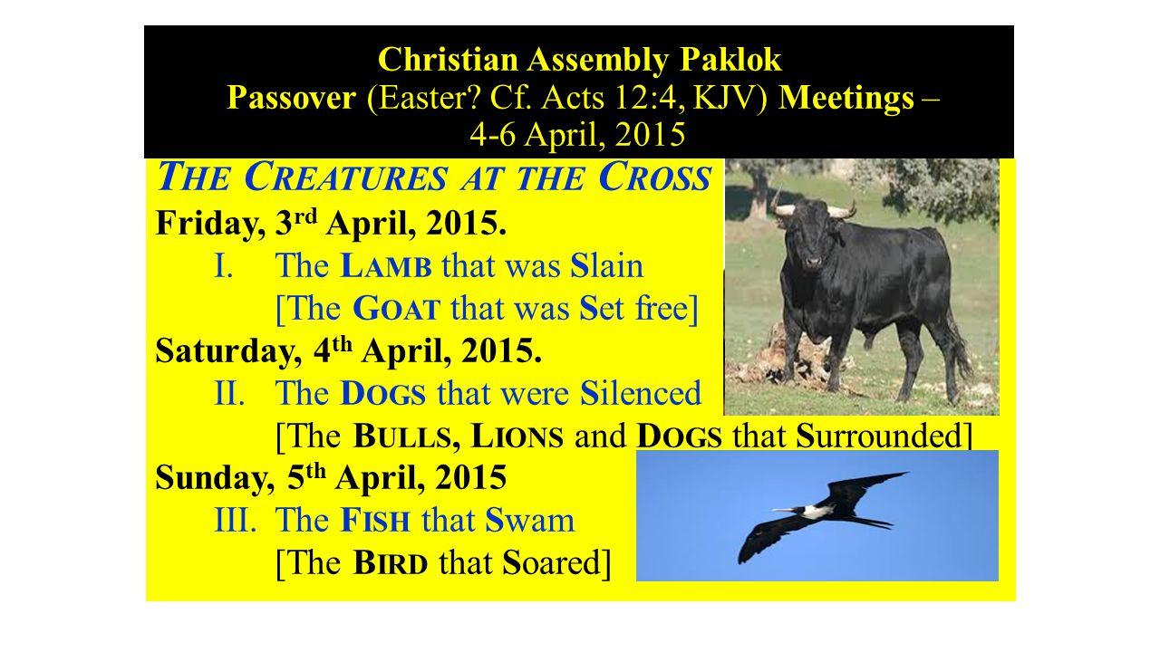 Christian Assembly Paklok Passover (Easter. Cf.