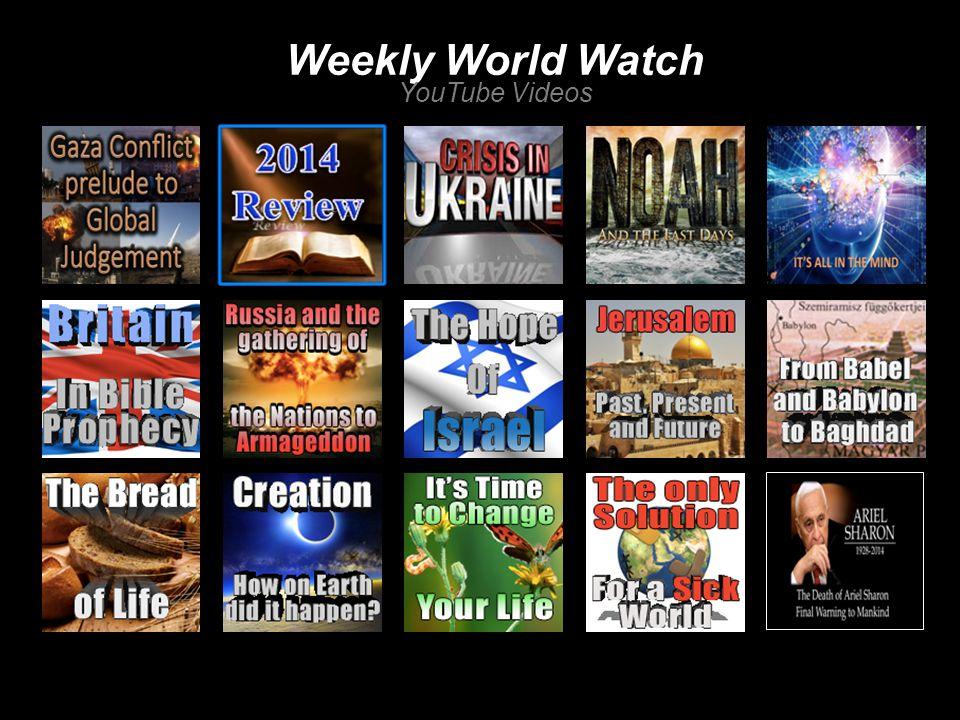 Weekly World Watch YouTube Videos
