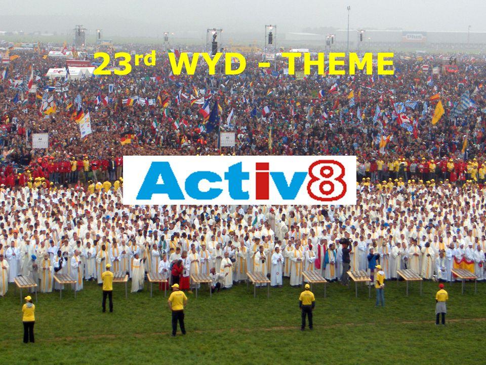 23 rd WYD - THEME