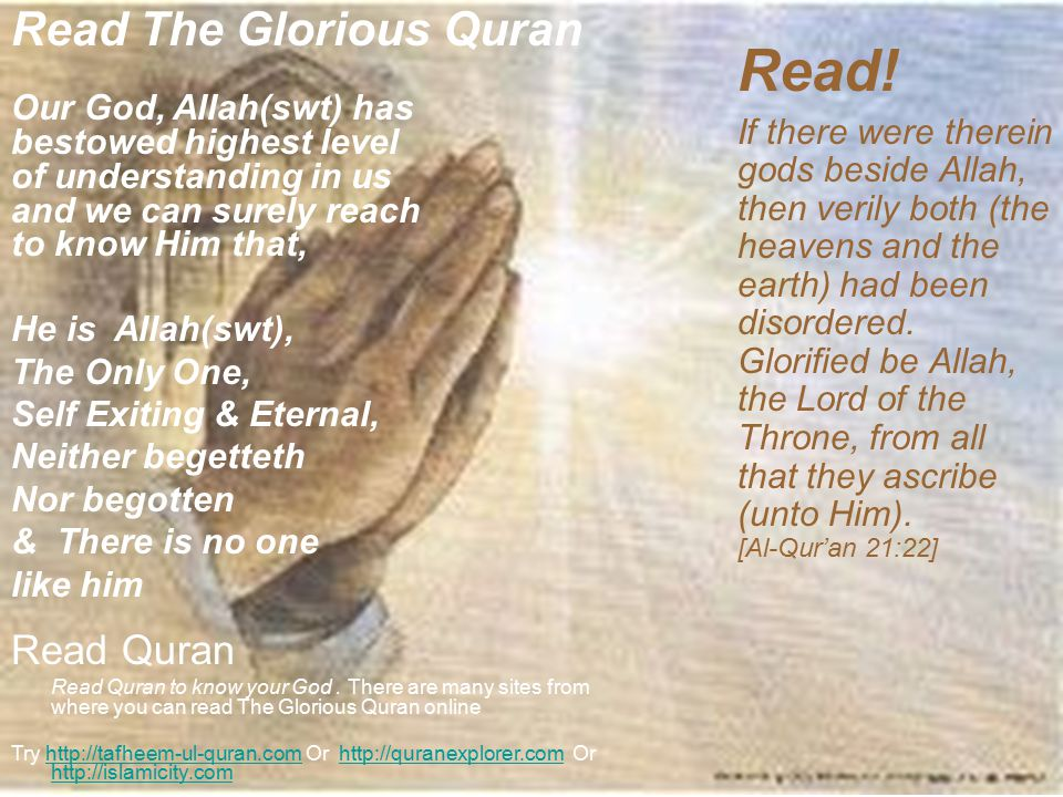 Read The Glorious Quran Read Quran Read Quran to know your God.