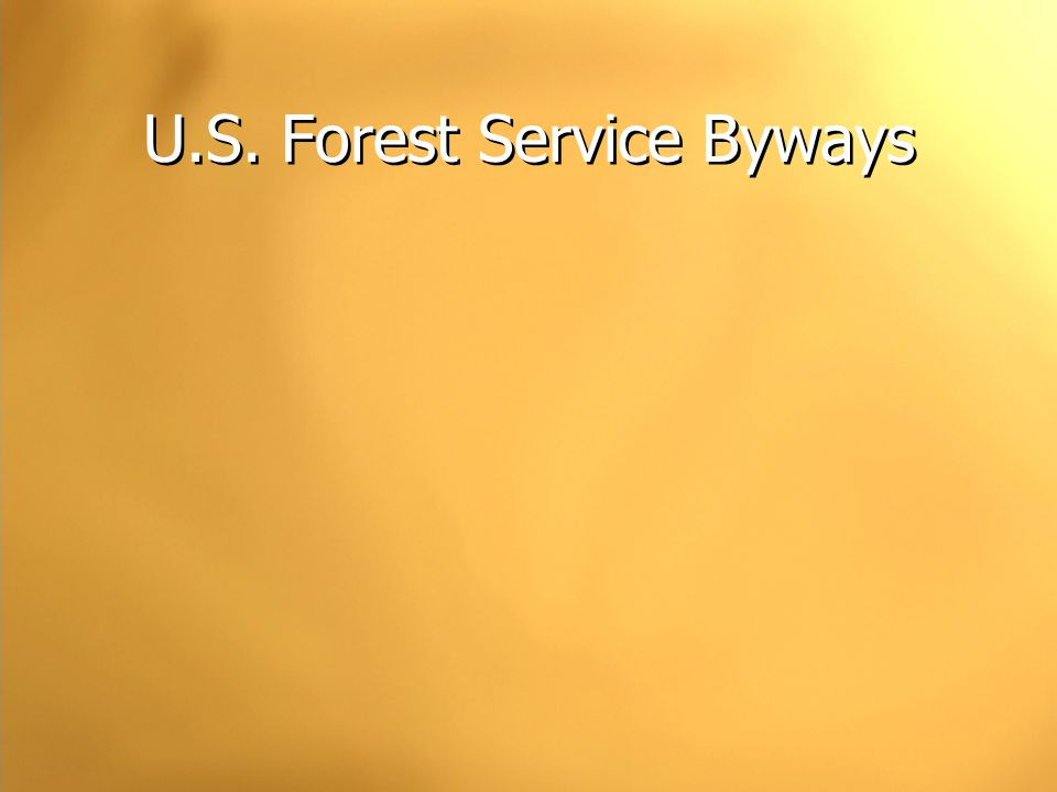U.S. Forest Service Byways