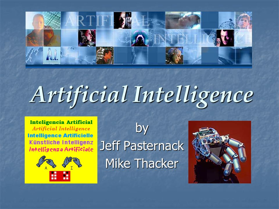 Artificial Intelligence by Jeff Pasternack Mike Thacker