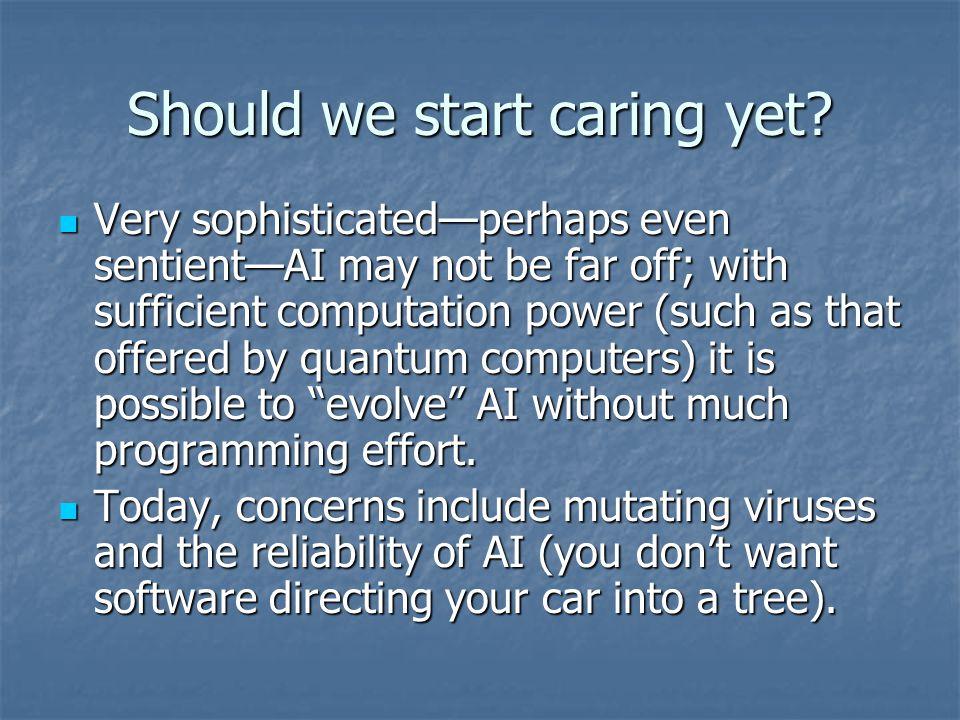 Should we start caring yet.