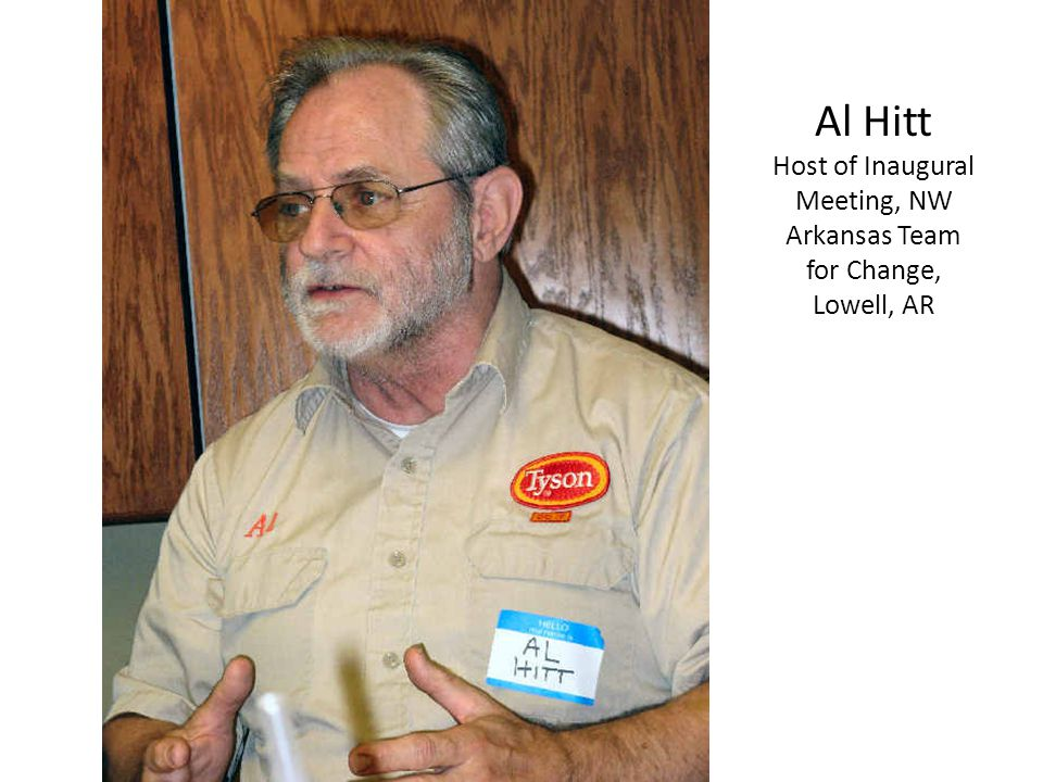 Al Hitt Host of Inaugural Meeting, NW Arkansas Team for Change, Lowell, AR