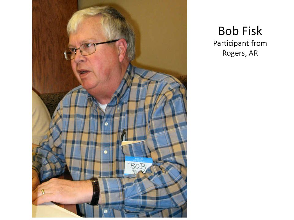 Bob Fisk Participant from Rogers, AR