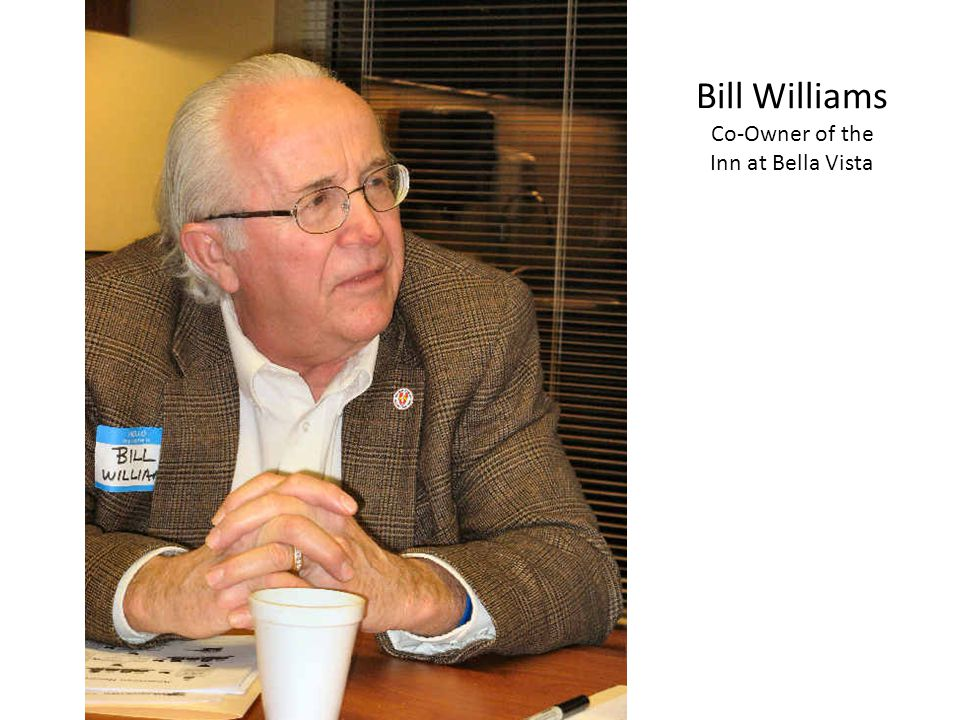 Bill Williams Co-Owner of the Inn at Bella Vista