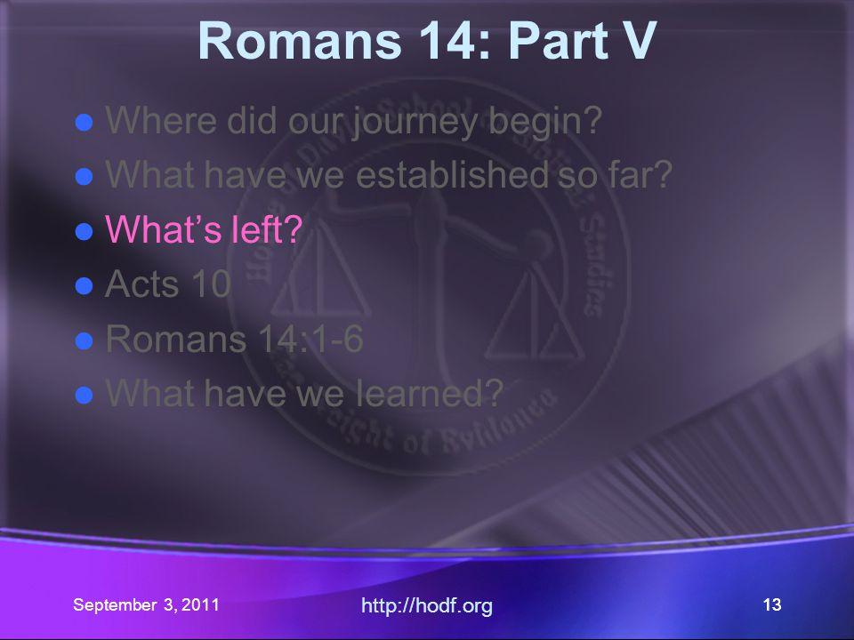 September 3, 2011 http://hodf.org 12 What have we established so far.