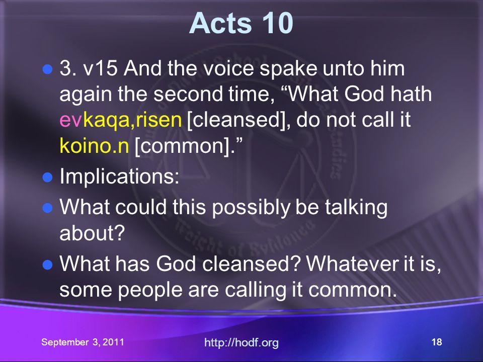 September 3, 2011 http://hodf.org 17 Acts 10 2.