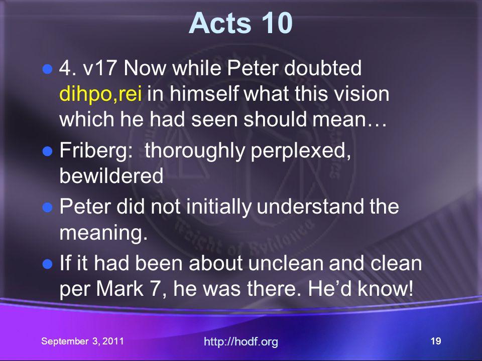September 3, 2011 http://hodf.org 18 Acts 10 3.