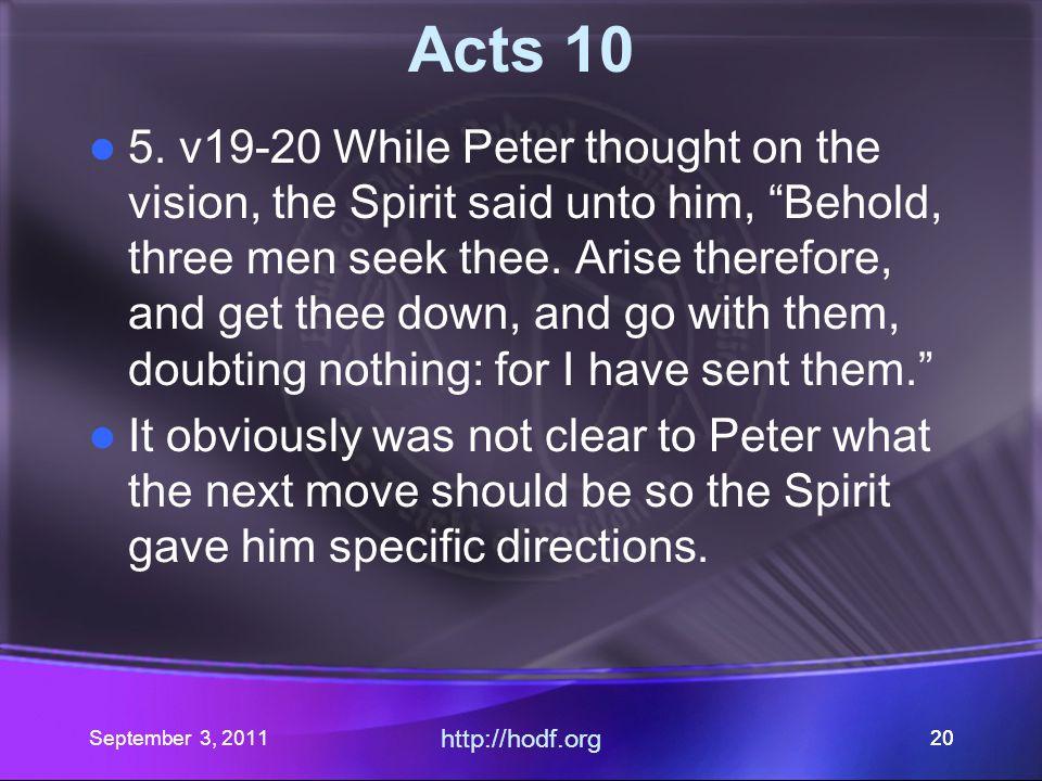 September 3, 2011 http://hodf.org 19 Acts 10 4.