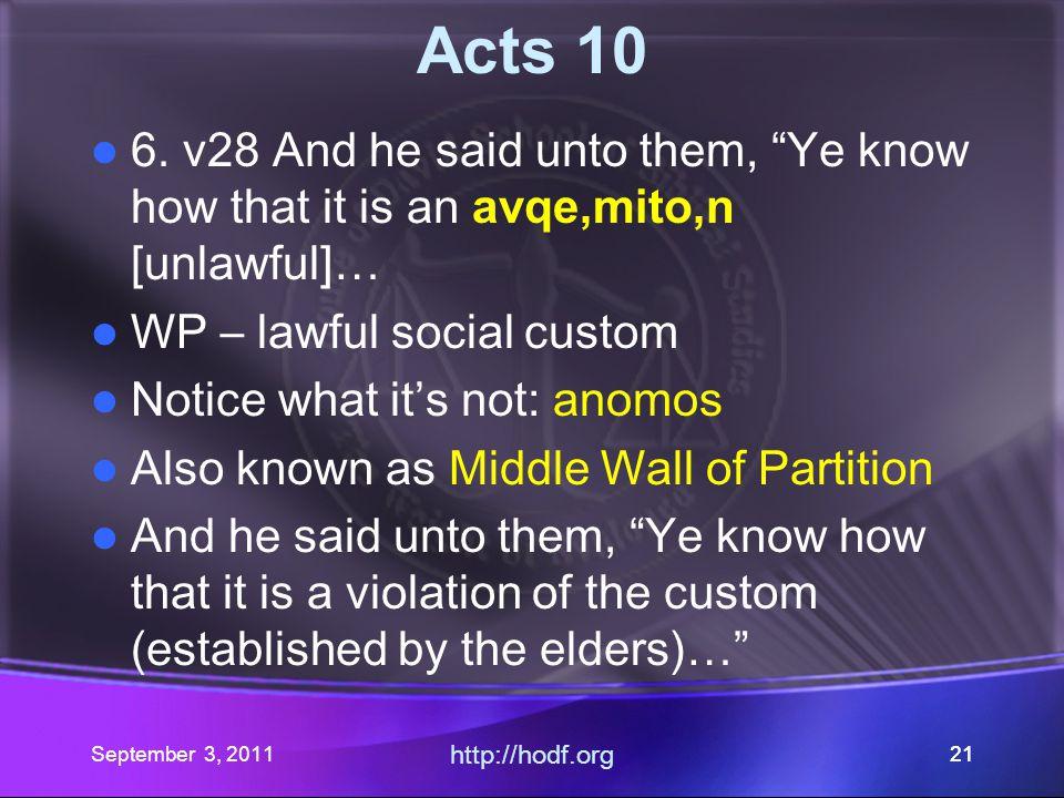 September 3, 2011 http://hodf.org 20 Acts 10 5.
