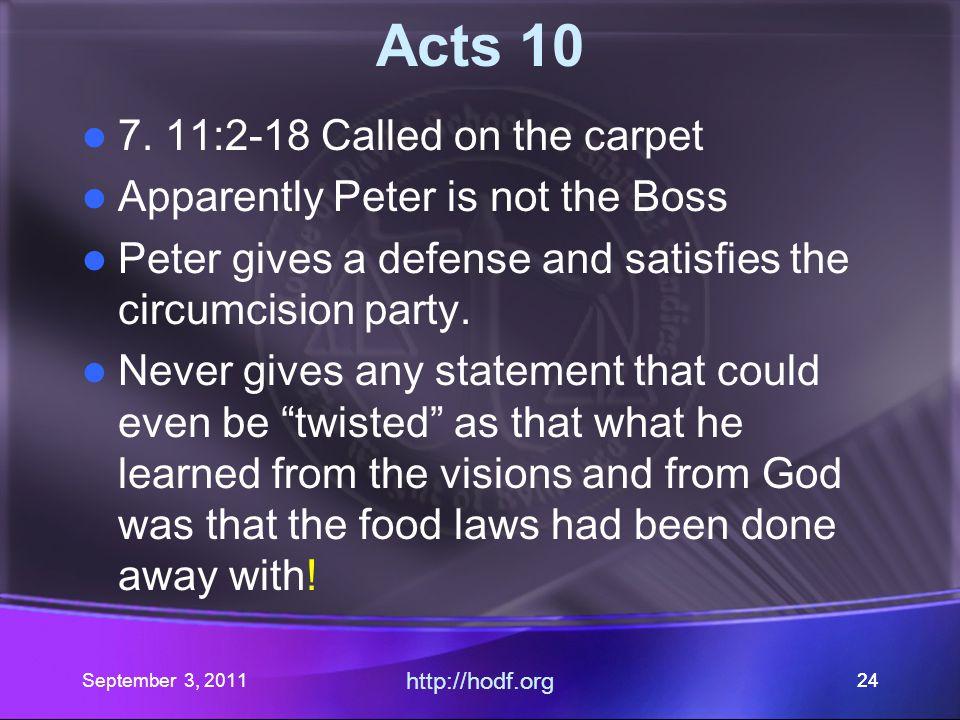 September 3, 2011 http://hodf.org 23 Acts 10 6.