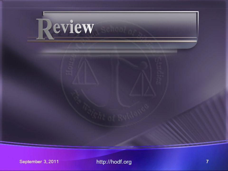 September 3, 2011 http://hodf.org 66 Romans 14: Part V Where did our journey begin.
