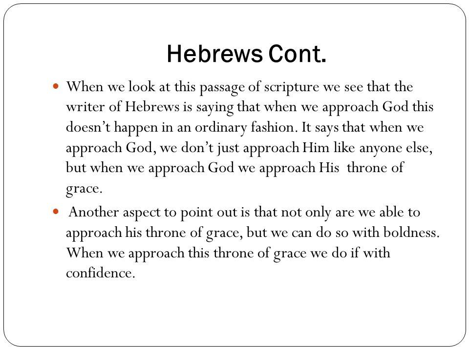 Hebrews Cont.