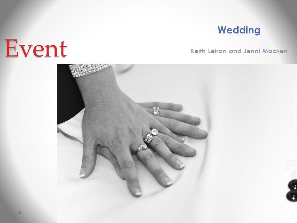 Event Wedding Keith Leiran and Jenni Madsen
