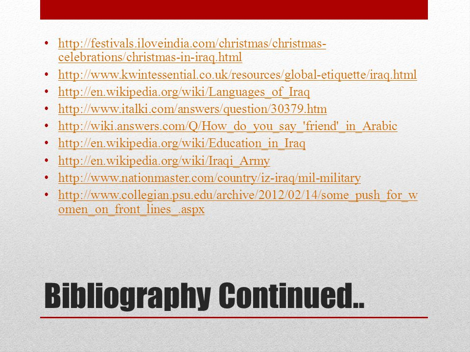 Bibliography Continued..