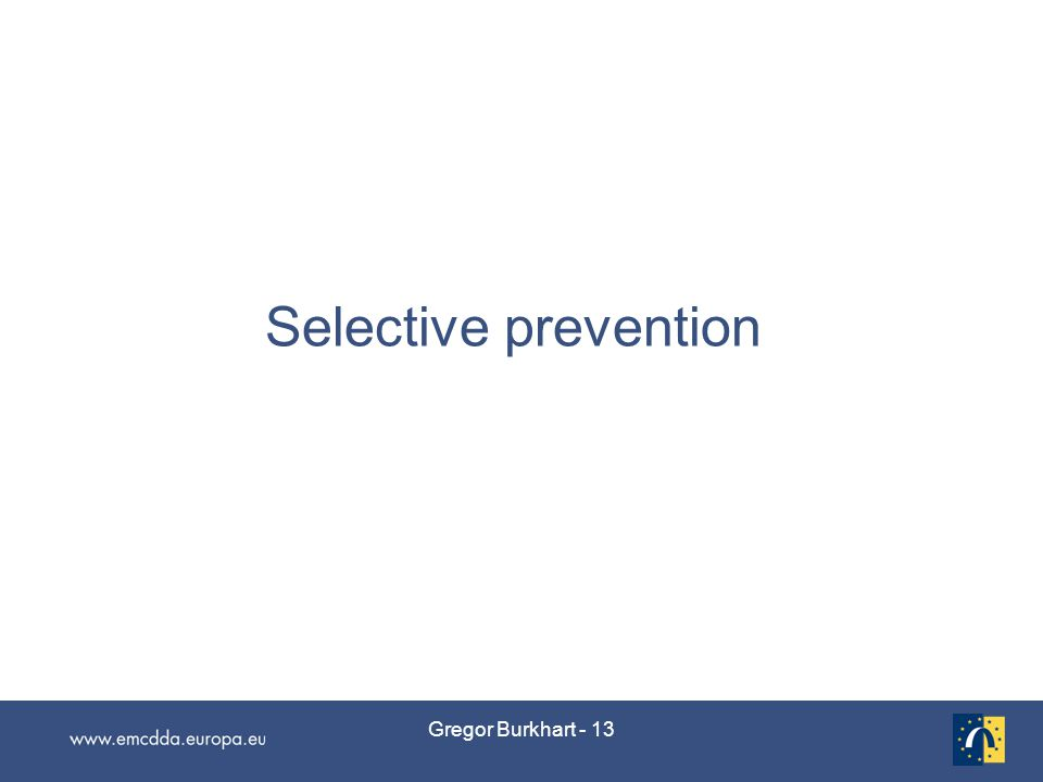 Gregor Burkhart - 13 Selective prevention
