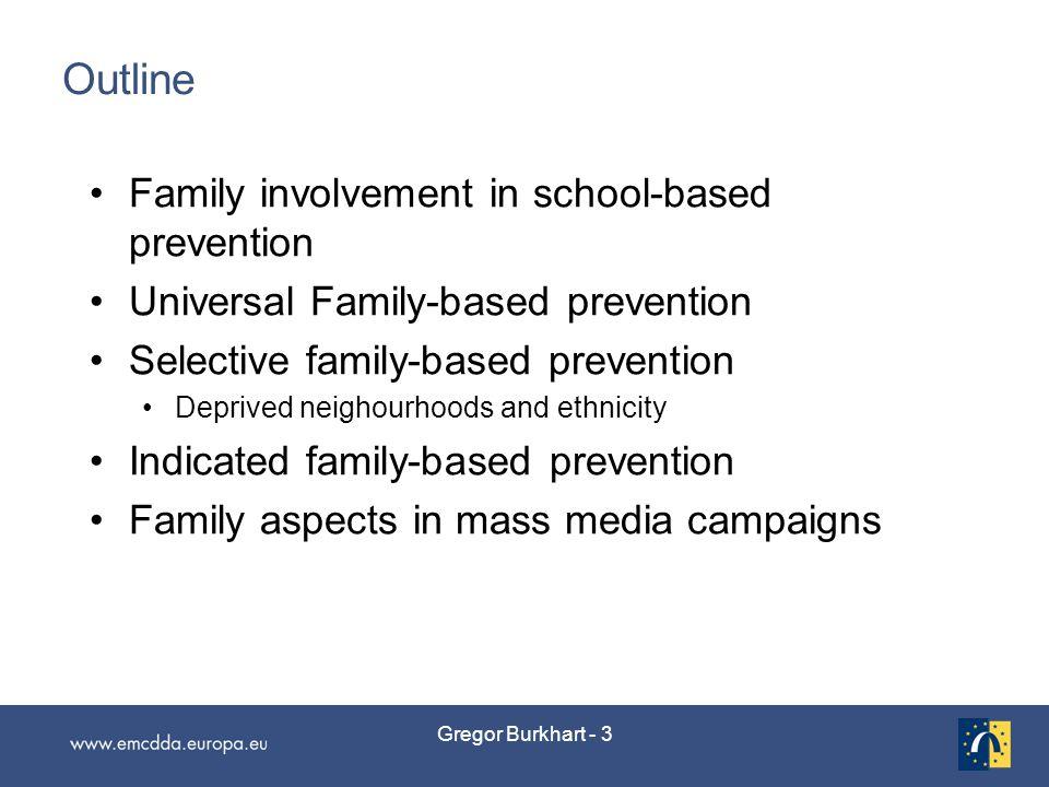 Gregor Burkhart - 4 Family involvement in school settings: Expert ratings Quantitative data (structured questionnaires)