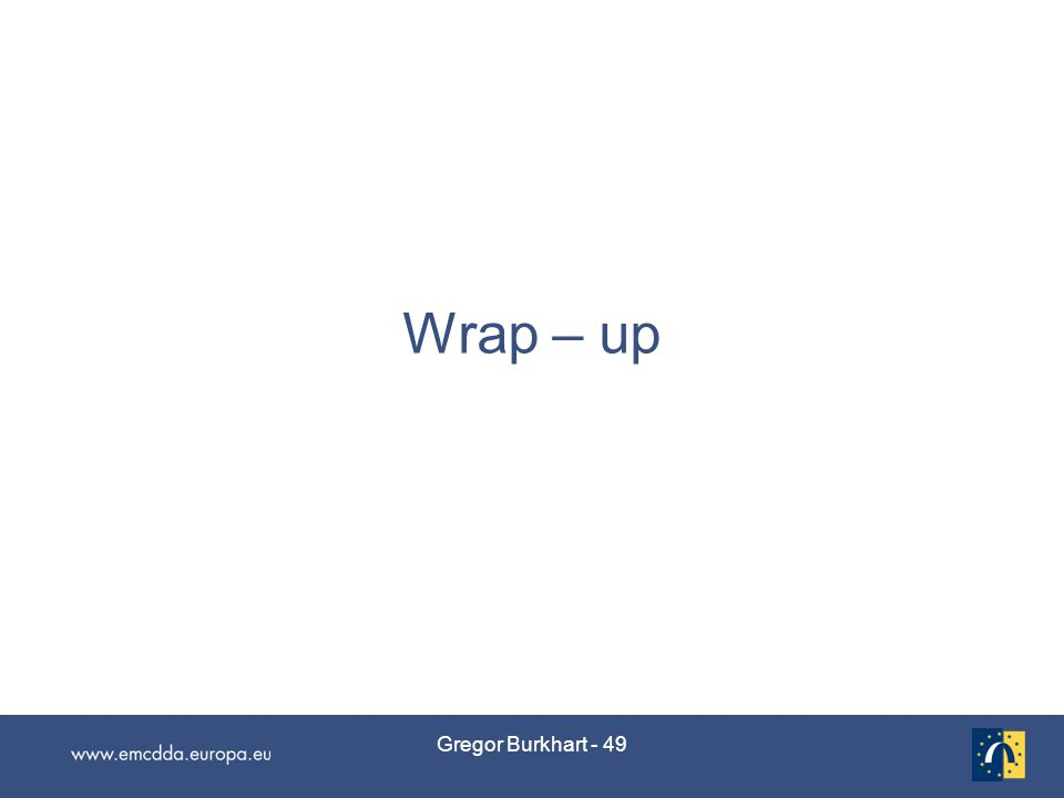 Gregor Burkhart - 49 Wrap – up